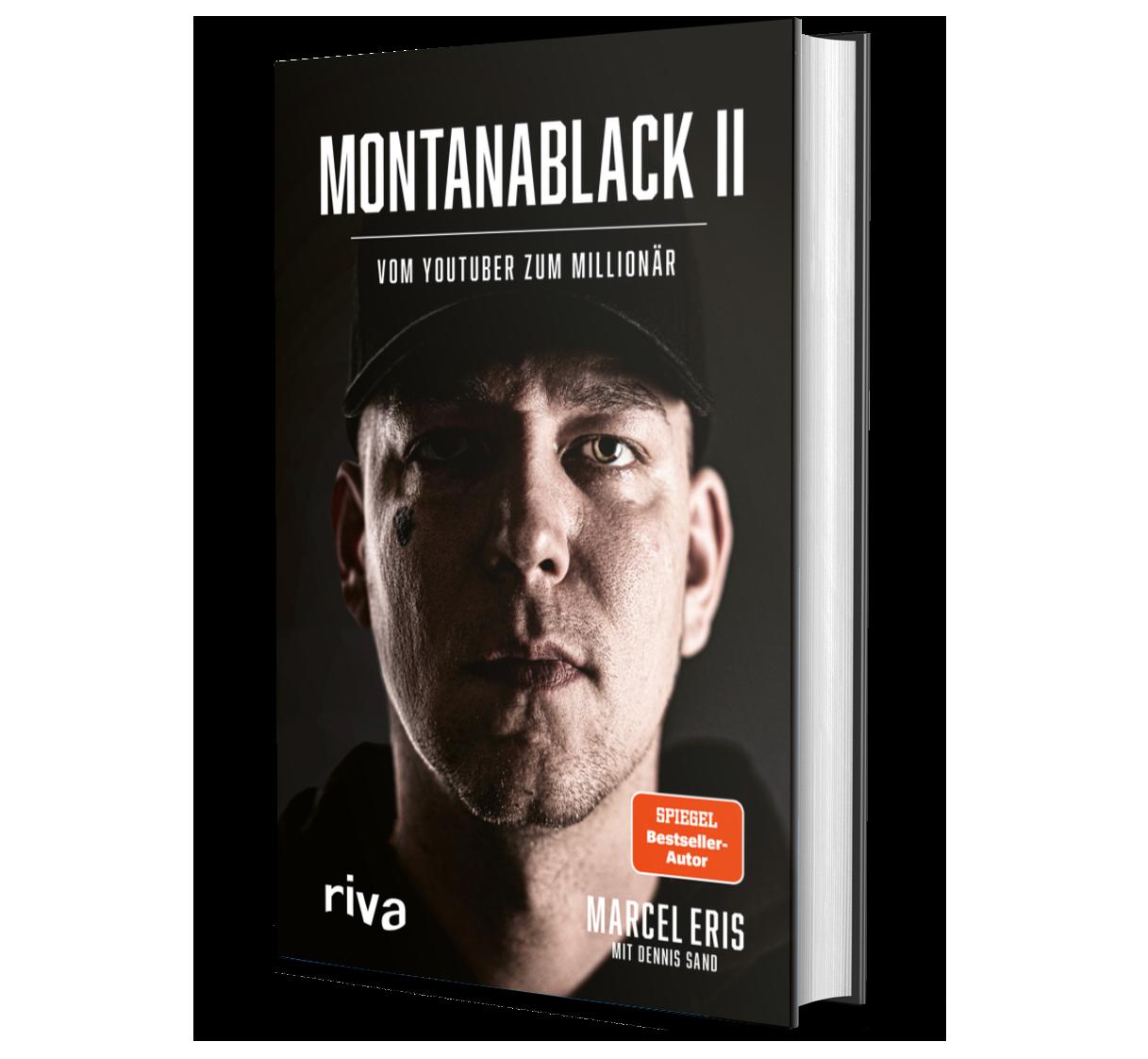 Montanablack II - Vom YouTube zum Millionär